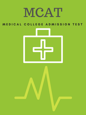 MCAT : Medical College Admission Test